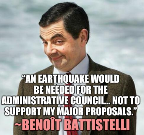 """""""An Earthquake Would be Needed for the Administrative Council… Not to Support My Major Proposals."""" -Benoît Battistelli"""