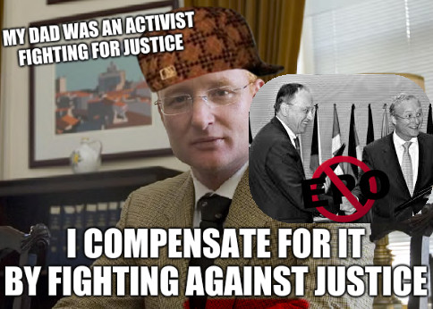 My dad was an activist fighting for justice, I compensate for it by fighting against justice