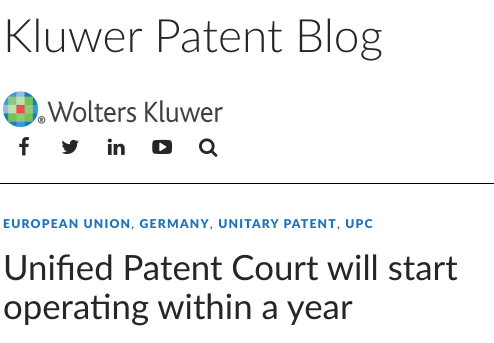 Unified Patent Court will start operating within a year - Kluwer Patent Blog