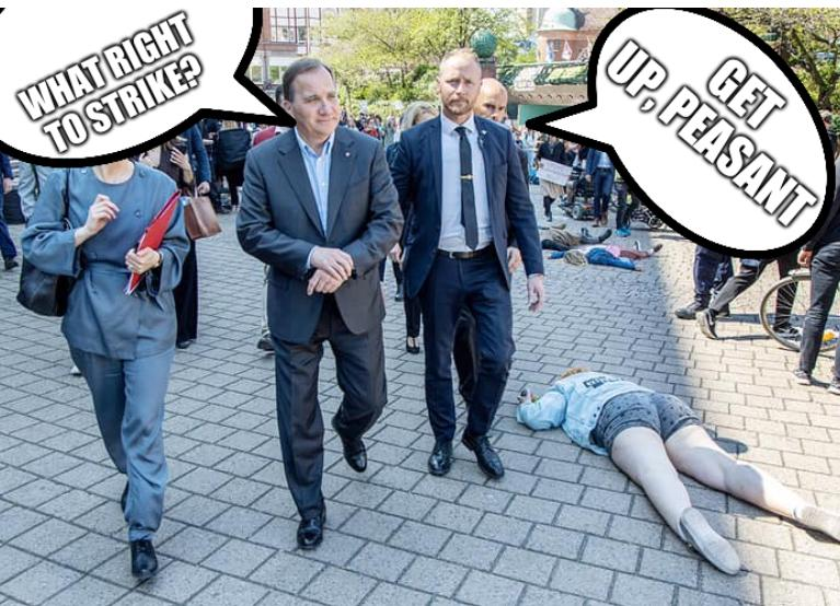 Swedish prime minister walking by climate protesters: Get up, peasant; What right to strike?