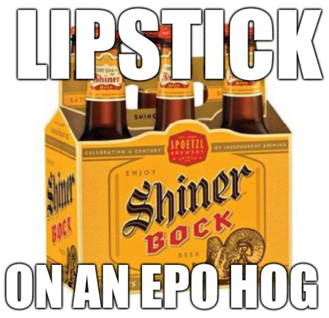 Lipstick on an EPO hog