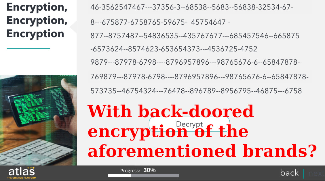 With back-doored encryption of the aforementioned brands?