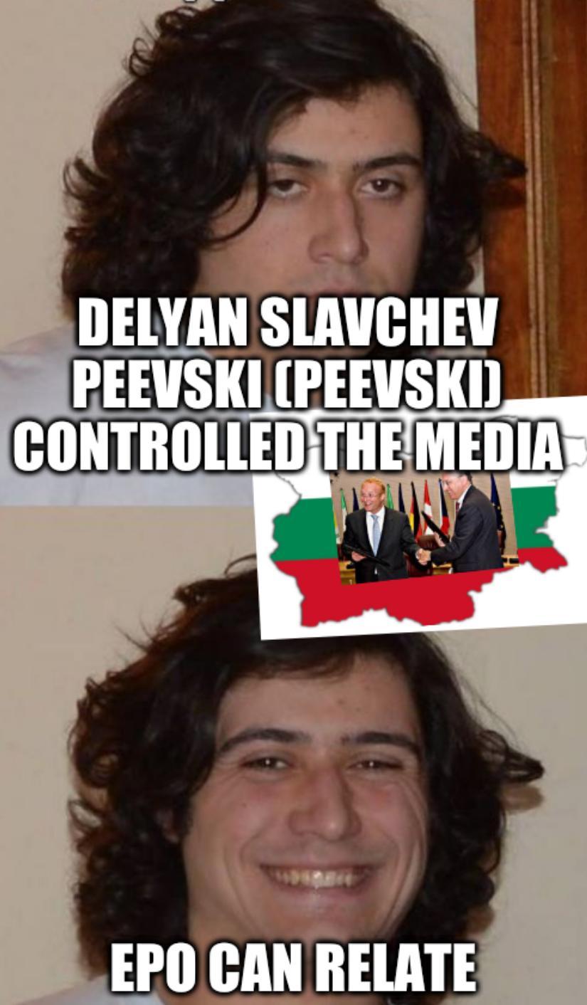 Oligarchs EPO: Delyan Slavchev Peevski (Peevski) controlled the media; EPO can relate