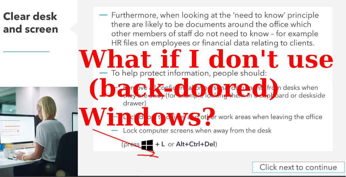 What if I don't use (back-doored) Windows?
